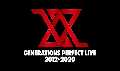 GENERATIONS PERFECT LIVE 2012▶︎2020