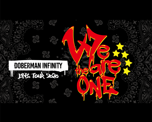 DOBERMAN INFINITY LIVE TOUR 2020 We are the one